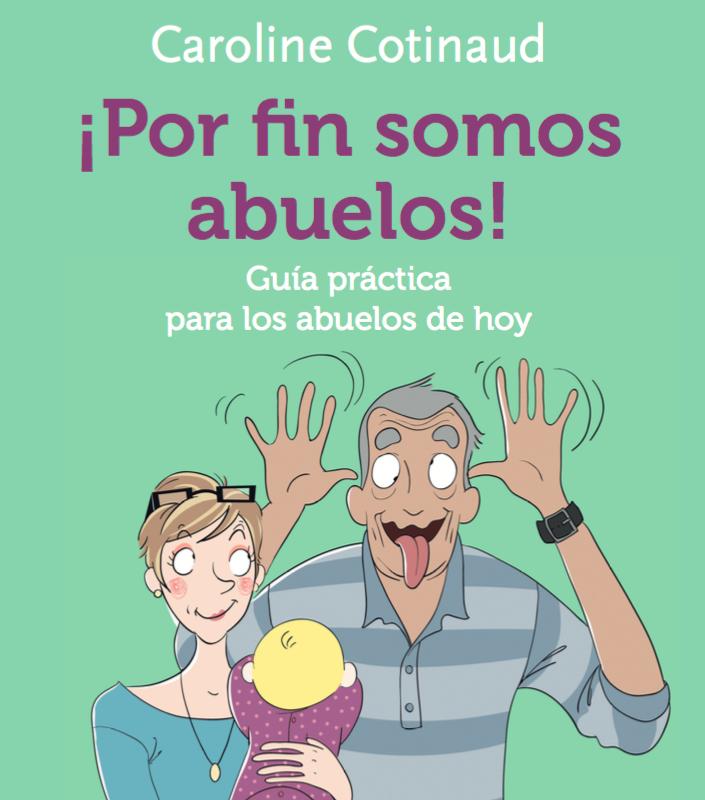 Por fin somos abuelos! - Guía práctica para nuevos abuelos | Qmayor