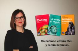 Colección Lectura fácil y reminiscencias