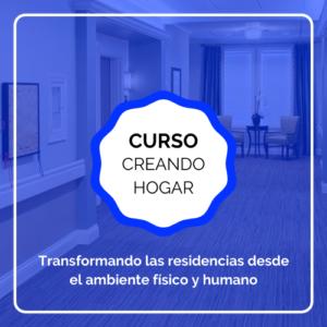 curso creando hogar residencias
